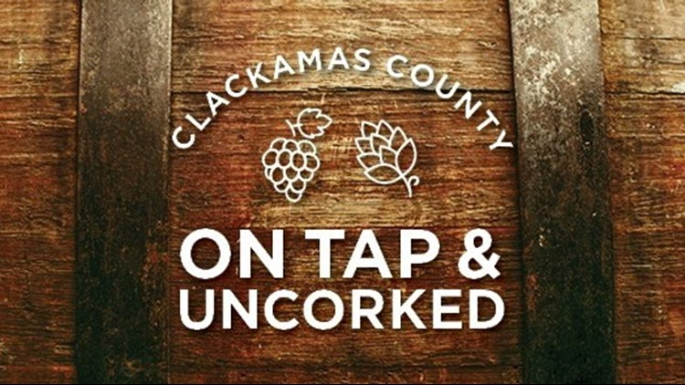 Clackamas County on Tap and Uncorked