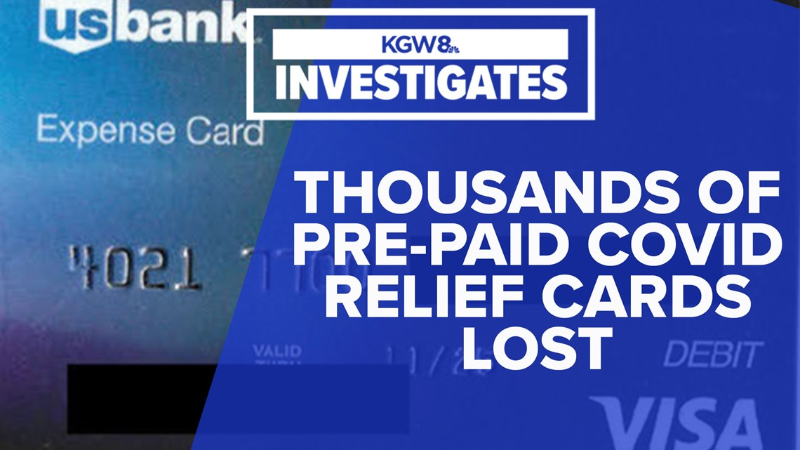 Thousands of pre-paid debit cards for COVID relief never arrived or were accidentally thrown out