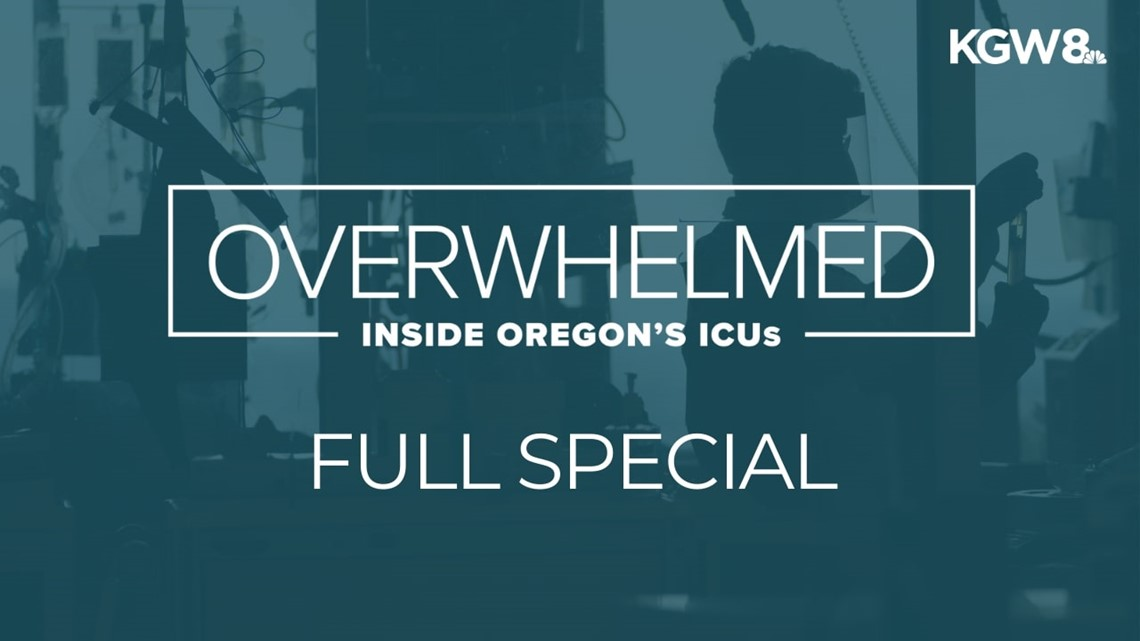 Overwhelmed: Inside Oregon's ICUs | 'We see no end' | Full special report