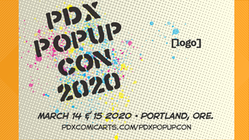 #PDXPopupCon canceled amid COVID-19 concerns in Oregon