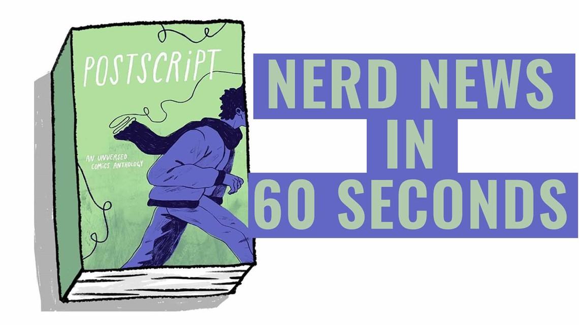 Nerd News in 60 Seconds: Celebrate the release of Postscript