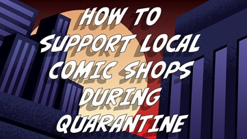 Support local comic shops in the time of quarantine