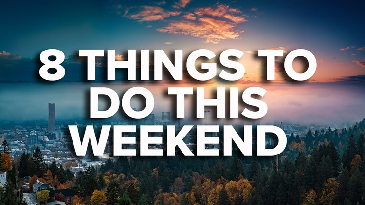 8 things to do this weekend