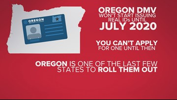 Real ID goes into effect this year, but won't be available in Oregon until July