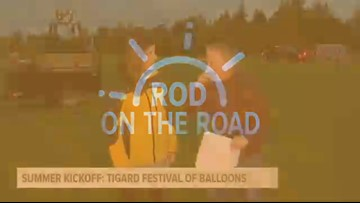 Rod on the Road: Summer kickoff at Tigard Festival of Balloons
