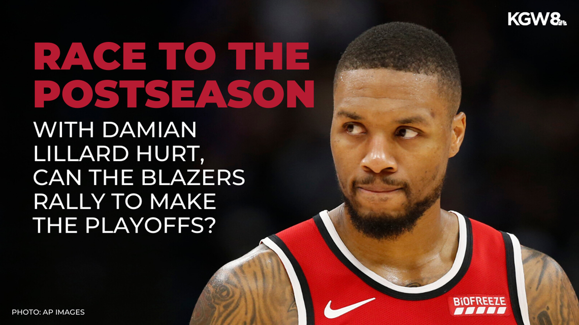 With Damian Lillard hurt, can the Portland Trail Blazers rally to make the playoffs?