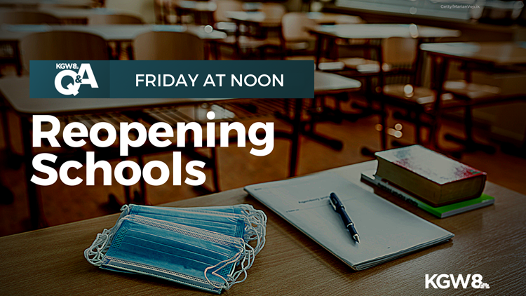 KGW Q&A   Reopening schools