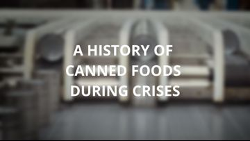 A history of canned foods during crises