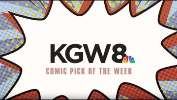 Let's talk comics! KGW reviews comics and you should join us