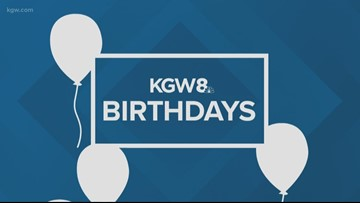 KGW  viewer birthdays: 3-25-19