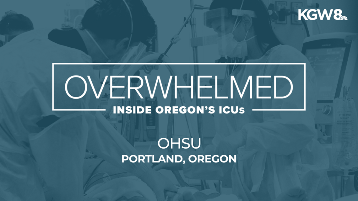 What it's like inside OHSU's ICU, overwhelmed by COVID-19 patients