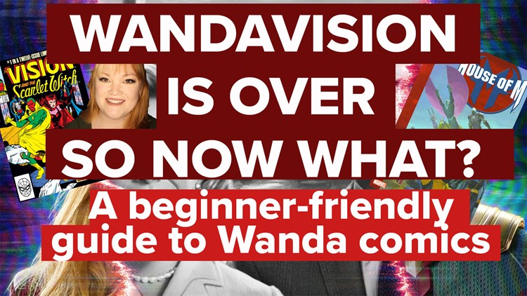 WandaVision is over, so now what? A beginner's guide to Scarlet Witch comics