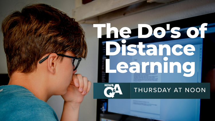 KGW Digital Q&A   The Do's of Distance Learning