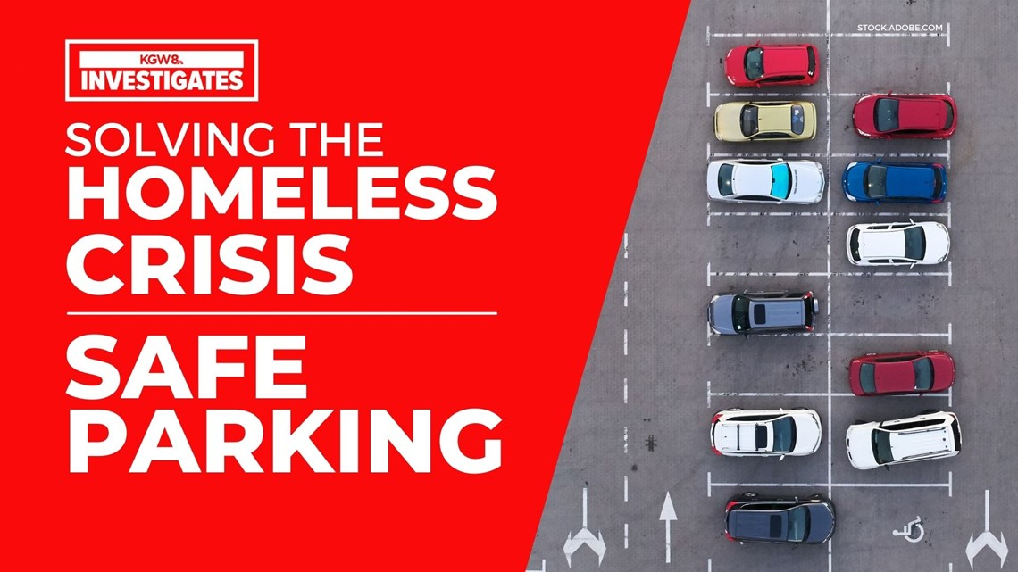 Vancouver, Beaverton and Eugene have safe parking spaces for homeless. Why doesn't Portland?