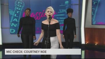 Mic Check: Courtney Noe