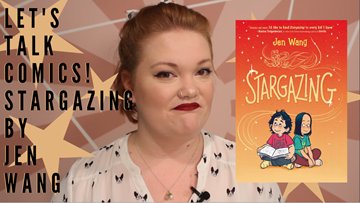 A comic about friendship and being yourself: Stargazing by Jen Wang