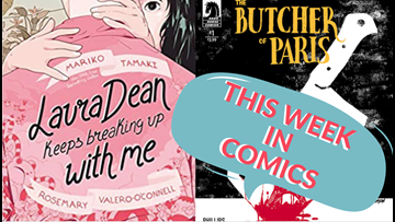 Let's talk comics: Laura Dean Keeps Breaking Up with Me & The Butcher of Paris